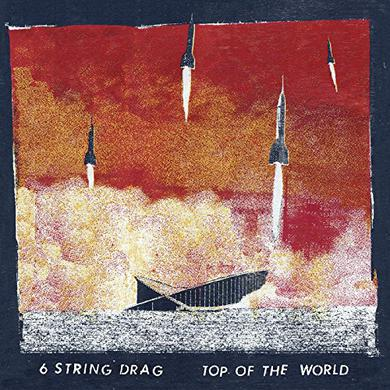 6 String Drag TOP OF THE WORLD Vinyl Record