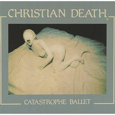 Christian Death CATASTROPHE BALLET Vinyl Record