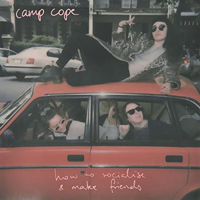 CAMP COPE HOW TO SOCIALISE & MAKE FRIENDS Vinyl Record