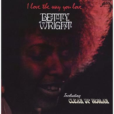 Betty Wright I LOVE THE WAY YOU LOVE Vinyl Record