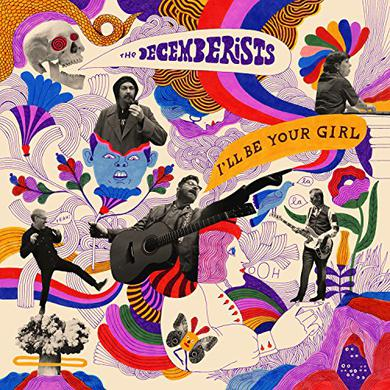 Decemberists I'LL BE YOUR GIRL Vinyl Record
