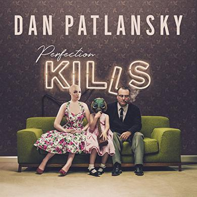 Dan Patlansky PERFECTION KILLS Vinyl Record