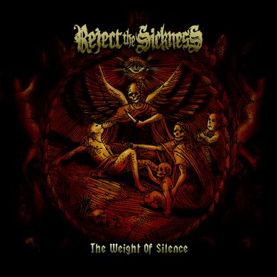 REJECT THE SICKNESS WEIGHT OF SILENCE Vinyl Record