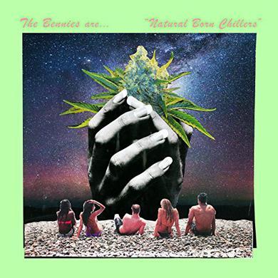 BENNIES NATURAL BORN CHILLERS Vinyl Record