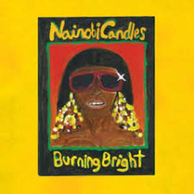 Heartthrob NAIROBI CANDLES: BURNING BRIGHT Vinyl Record