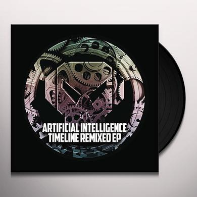 Artificial Intelligence TIMELINE REMIXED EP Vinyl Record