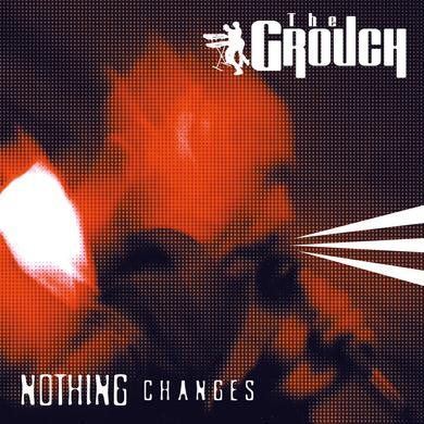 Grouch NOTHING CHANGES (BLUE VINYL) Vinyl Record