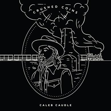 Caleb Caudle CRUSHED COINS Vinyl Record