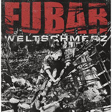Fubar WELTSCHMERZ Vinyl Record