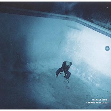 Teenage Wrist CHROME NEON JESUS Vinyl Record