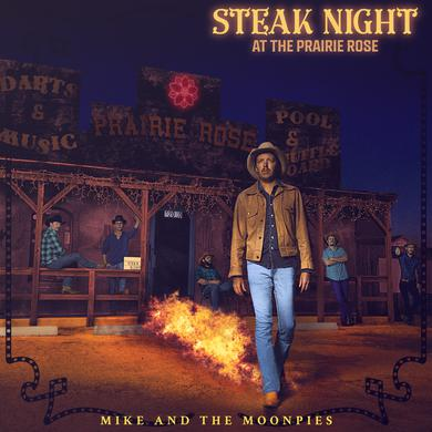 MIKE & THE MOONPIES STEAK NIGHT AT THE PRAIRIE ROSE Vinyl Record