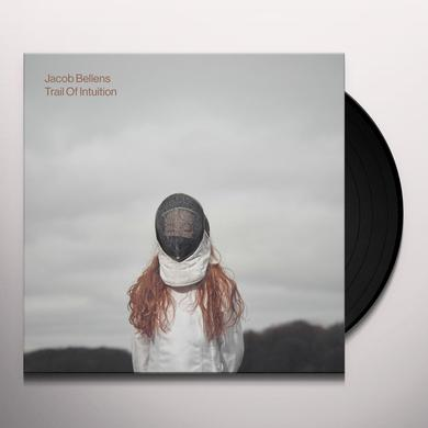 Jacob Bellens TRAIL OF INTUITION Vinyl Record