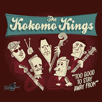 Kokomo Kings TOO GOOD TO STAY AWAY FROM Vinyl Record