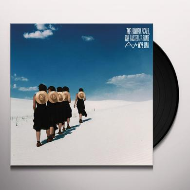 Wye Oak LOUDER I CALL THE FASTER IT RUNS Vinyl Record