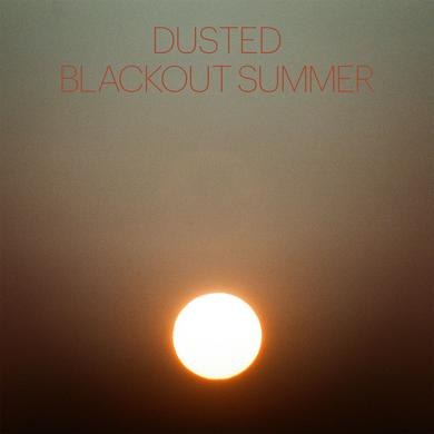 Dusted BLACKOUT SUMMER Vinyl Record