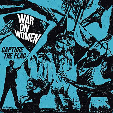 WAR ON WOMEN CAPTURE THE FLAG Vinyl Record