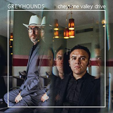 Greyhounds CHEYENNE VALLEY DRIVE Vinyl Record