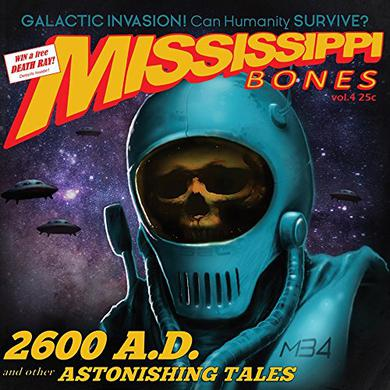 MISSISSIPPI BONES 2600 AD: & OTHER ASTONISHING TALES Vinyl Record