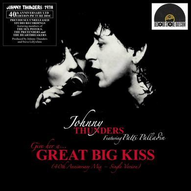 Johnny Thunders (GIVE HER A) GREAT BIG KISS (SINGLE VERSION 2015) Vinyl Record