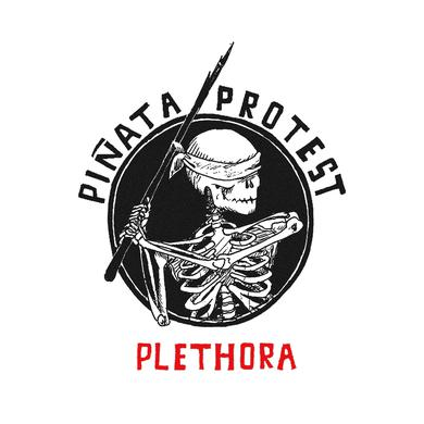 Pinata Protest PLETHORA (RELOADED) Vinyl Record