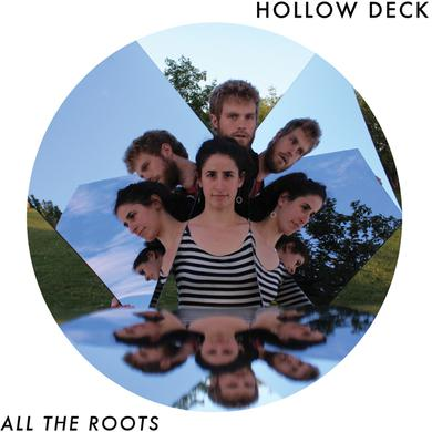 HOLLOW DECK ALL THE ROOTS Vinyl Record