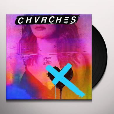 Chvrches LOVE IS DEAD Vinyl Record