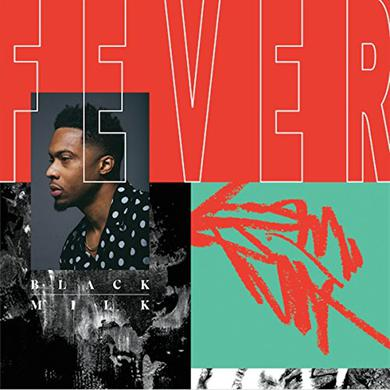 BLACK MILK - FEVER Vinyl Record