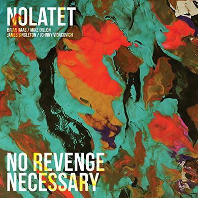 NOLATET NO REVENGE NECESSARY Vinyl Record