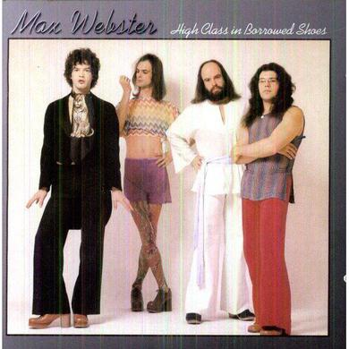 Max Webster HIGH CLASS IN BORROWED SHOES Vinyl Record