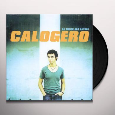 Calogero AU MILIEU DES AUTRES Vinyl Record