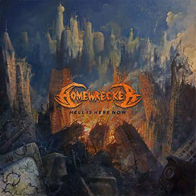 Homewrecker HELL IS HERE NOW Vinyl Record