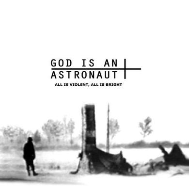 God Is An Astronaut ALL IS VIOLENT ALL IS BRIGHT Vinyl Record