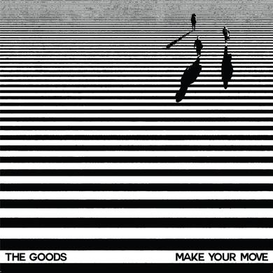 Goods MAKE YOUR MOVE Vinyl Record