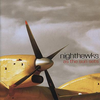 Nighthawks AS THE SUN SETS Vinyl Record
