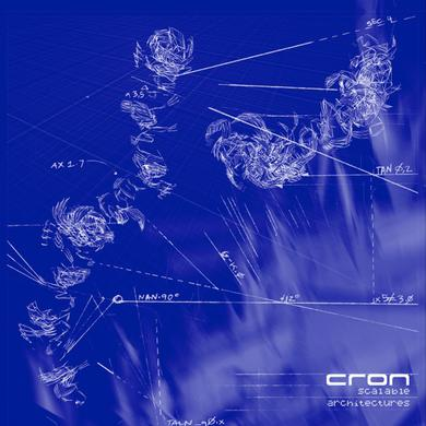 CRON SCALABLE ARCHITECTURES Vinyl Record