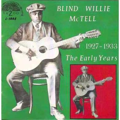 Blind Willie Mctell EARLY YEARS Vinyl Record