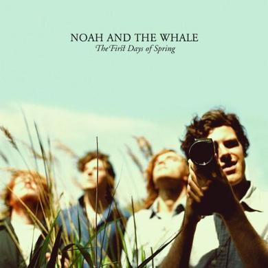 Noah & The Whale FIRST DAYS OF SPRING Vinyl Record