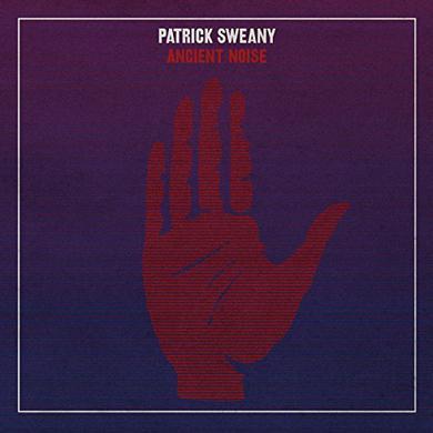 Patrick Sweany ANCIENT NOISE Vinyl Record