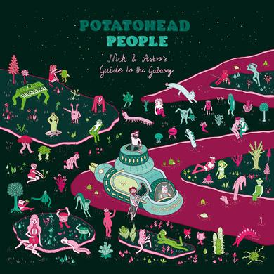 Potatohead People NICK & ASTRO'S GUIDE TO THE GALAXY Vinyl Record