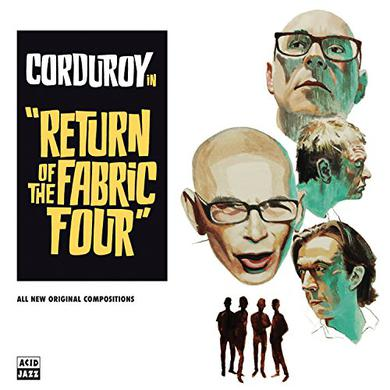 Corduroy RETURN OF THE FABRIC FOUR Vinyl Record