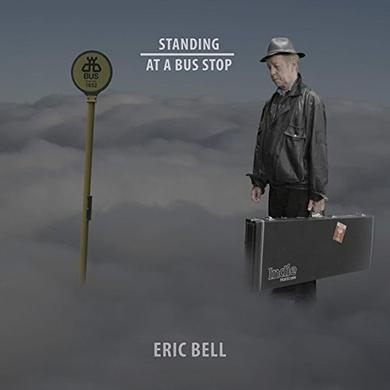 Eric Bell STANDING AT A BUS STOP Vinyl Record