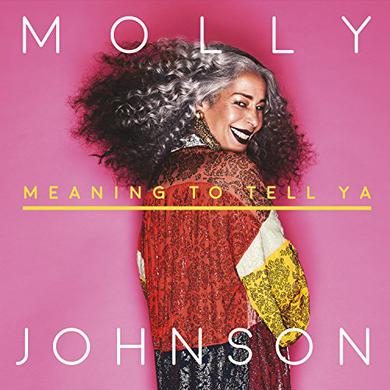 Molly Johnson MEANING TO TELL YA Vinyl Record
