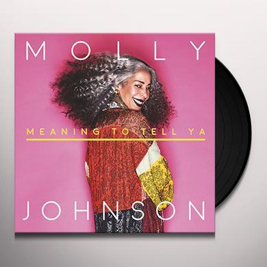 Molly Johnson MEANING TO TELL YA Vinyl Record