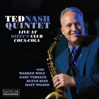 Ted Nash LIVE AT DIZZY'S CLUB COCA-COLA Vinyl Record