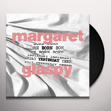 MARGARET GLASPY BORN YESTERDAY Vinyl Record