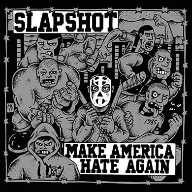 Slapshot MAKE AMERICA HATE AGAIN Vinyl Record