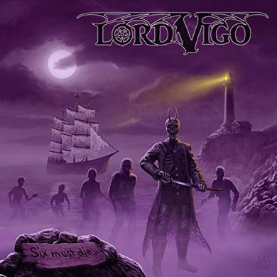 LORD VIGO SIX MUST DIE Vinyl Record