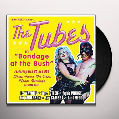 Tubes BONDAGE AT THE BUSH Vinyl Record