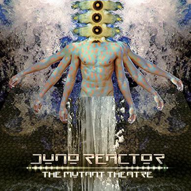 Juno Reactor MUTANT THEATRE Vinyl Record