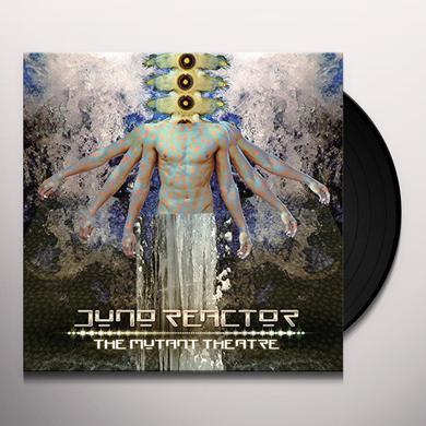 Juno Reactor MUTANT THEATRE Vinyl Record